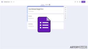 cara membuat google form paling mudah