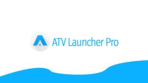 atv launcher pro apk terbaru