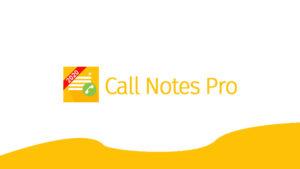 call notes pro apk gratis terbaru